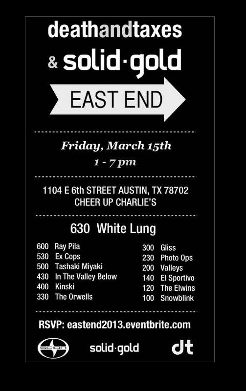 Death & Taxes + Solid Gold East End at SXSW 2103
